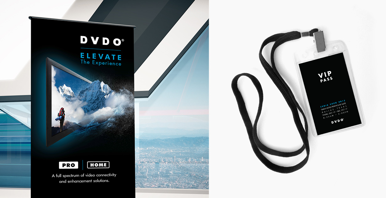 DVDO Pull-up Banner and Event VIP Pass