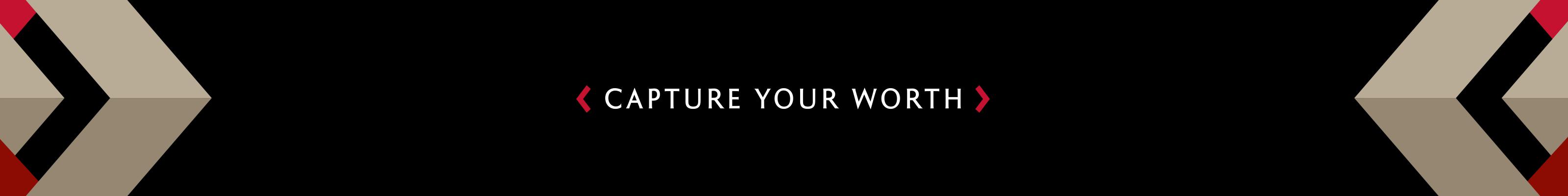 Capture Your Worth Tagline